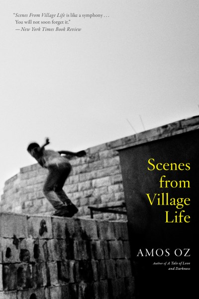 Amos Oz Scenes From Village Life