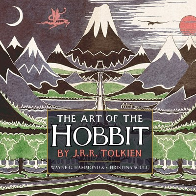 J. R. R. Tolkien The Art Of The Hobbit