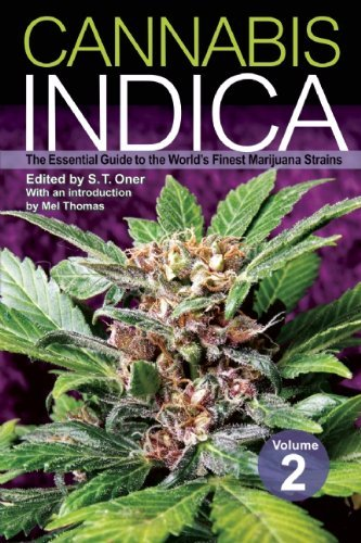 S. T. Oner Cannabis Indica Volume 2 The Essential Guide To The World's Finest Marijua