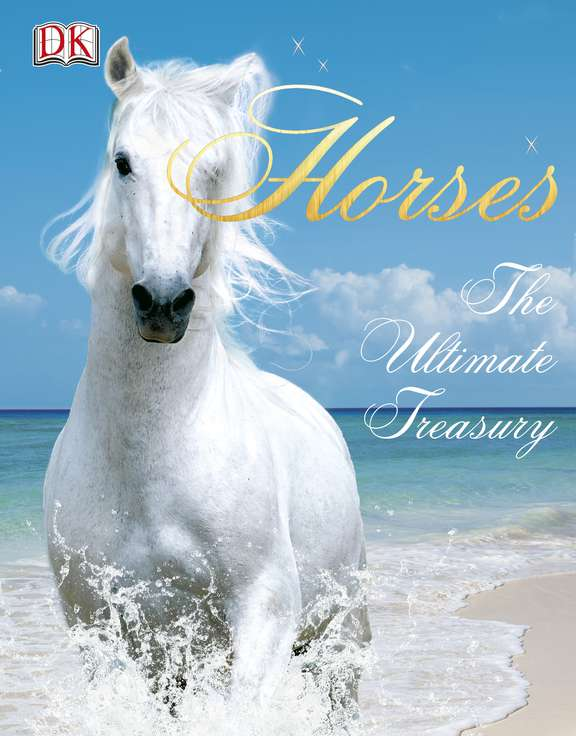 John Woodward Horses The Ultimate Treasury