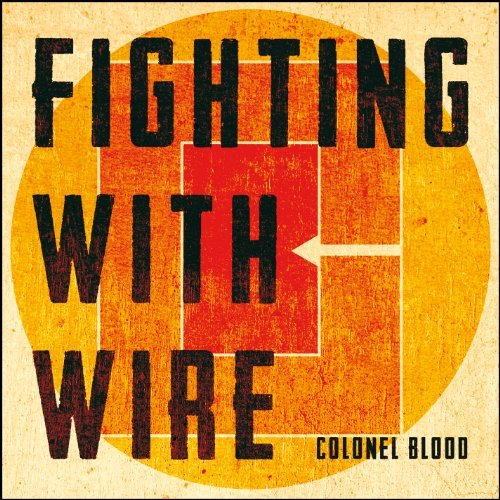 Fighting With Wire Colonel Blood Explicit Version