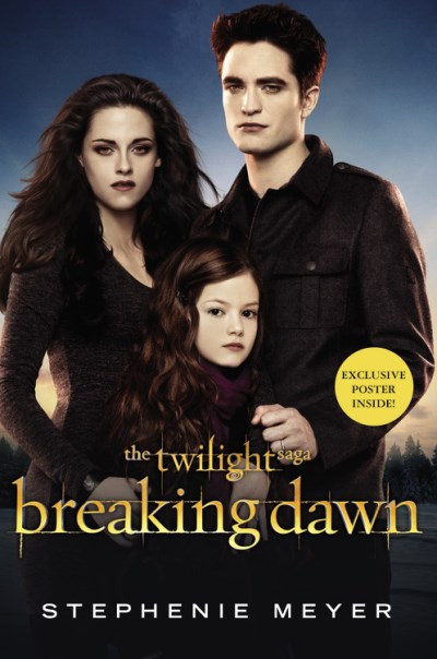 Stephenie Meyer Breaking Dawn [with Poster] 0002 Edition;