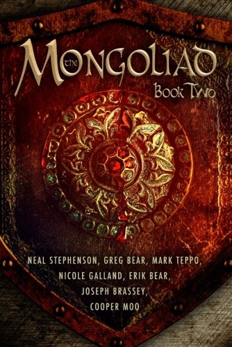 Neal Stephenson The Mongoliad Book Two