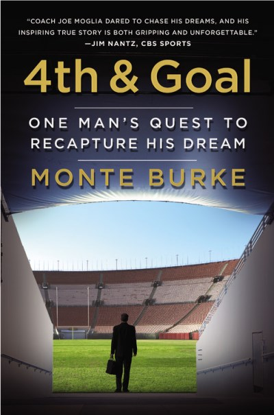Monte Burke 4th And Goal One Man's Quest To Recapture His Dream
