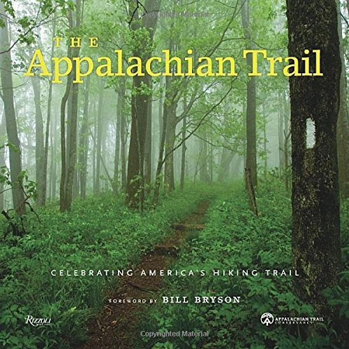 Bill Bryson Appalachian Trail The Celebrating America's Hiking Trail