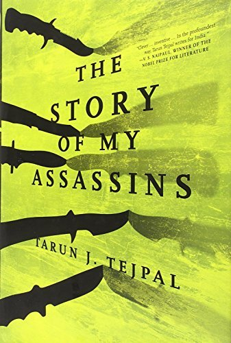 Tarun J. Tejpal The Story Of My Assassins