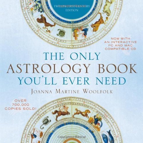 Joanna Martine Woolfolk The Only Astrology Book You'll Ever Need 0021 Edition;twenty First Ce
