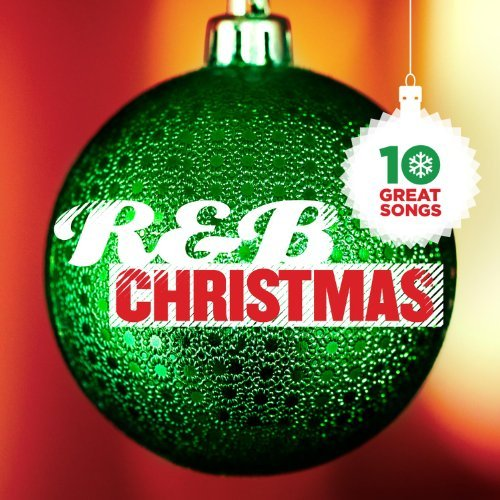 10 Great R&b Christmas Songs 10 Great R&b Christmas Songs
