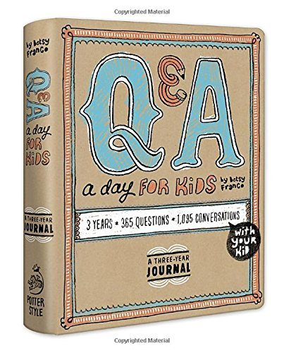 Betsy Franco Q & A A Day For Kids A Three Year Journal