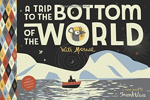 Frank Viva A Trip To The Bottom Of The World With Mouse