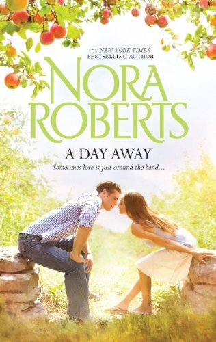 Nora Roberts A Day Away