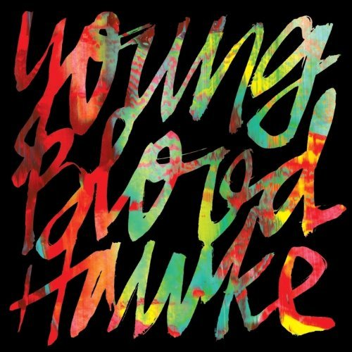 Youngblood Hawke Youngblood Hawke Ep