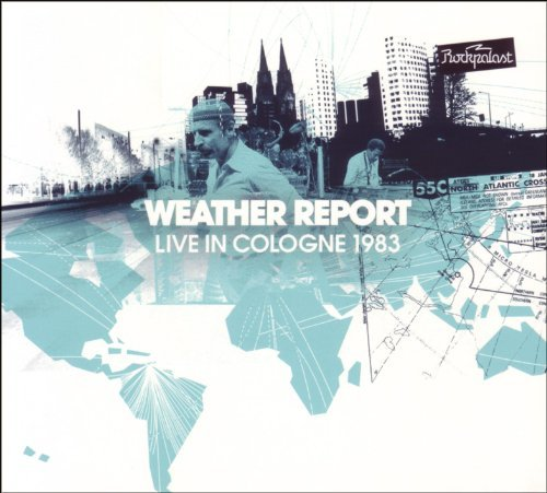 Weather Report Live In Cologne 1983 2 CD