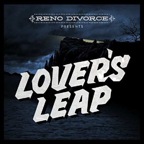 Reno Divorce Lover's Leap Digipak