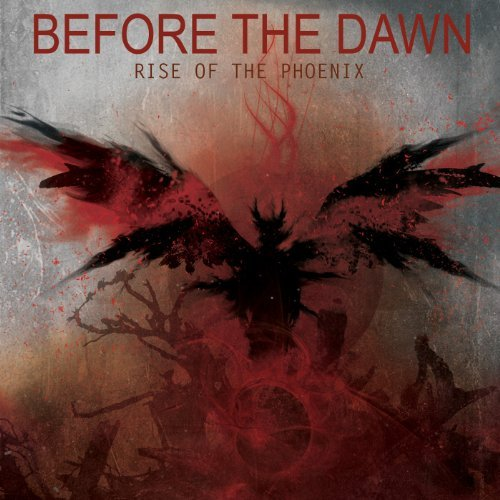 Before The Dawn Rise Of The Pheonix Explicit Version