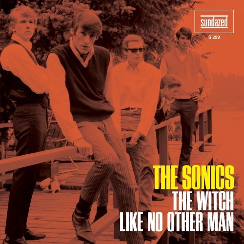 Sonics Witch Like No Other Man 7 Inch Single