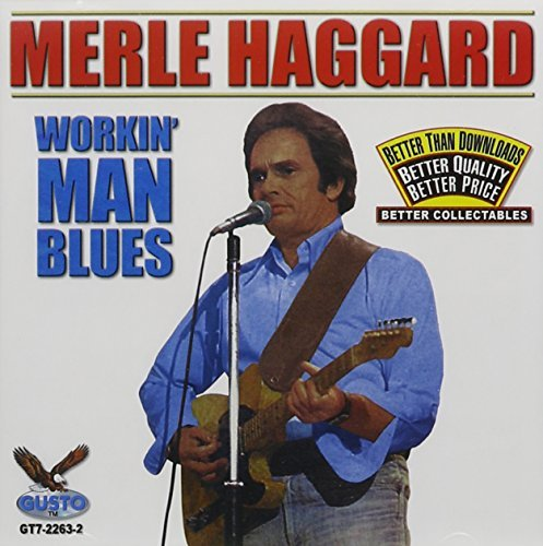 Merle Haggard Workin' Man Blues