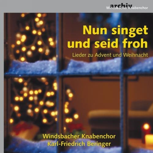 Carols For Advent & Christmas Carols For Advent & Christmas Windsbacher Knabenchor Beringe