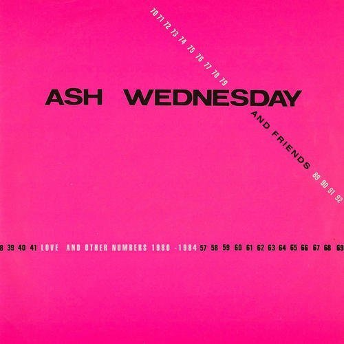 Ash & Friends Wednesday Love & Other Numbers 1980 1984
