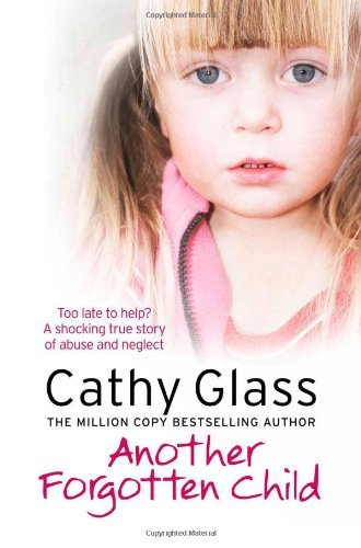 Cathy Glass Another Forgotten Child