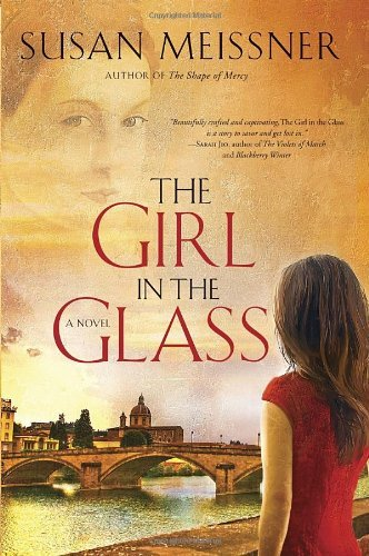 Susan Meissner The Girl In The Glass
