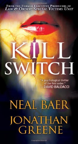 Neal Baer Kill Switch