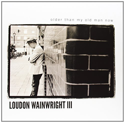 Wainwright Loudon Iii Older Than My Old Man Now 180gm Vinyl