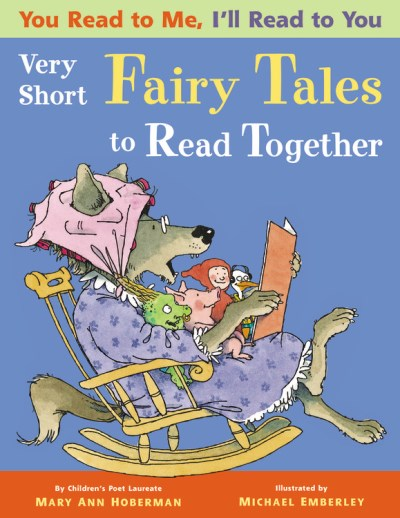 Mary Ann Hoberman You Read To Me I'll Read To You Very Short Fairy Tales To Read Together