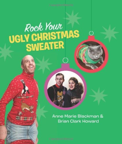 Anne Marie Blackman Rock Your Ugly Christmas Sweater