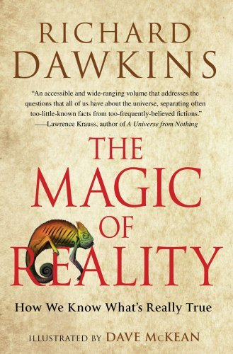 Richard Dawkins The Magic Of Reality How We Know What's Really True