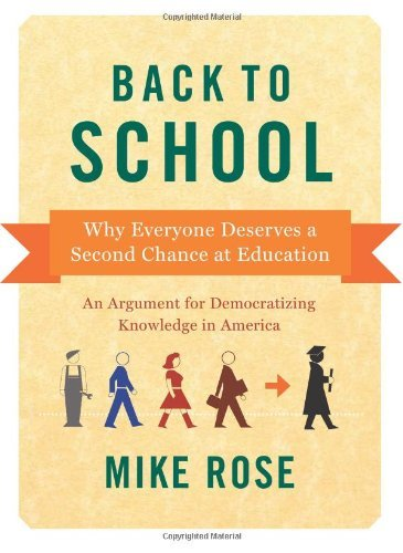 Mike Rose Back To School Why Everyone Deserves A Second Chance At Educatio