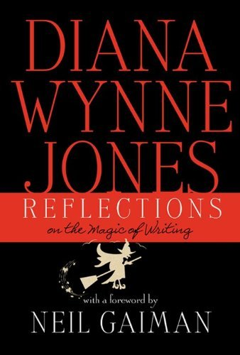 Diana Wynne Jones Reflections On The Magic Of Writing