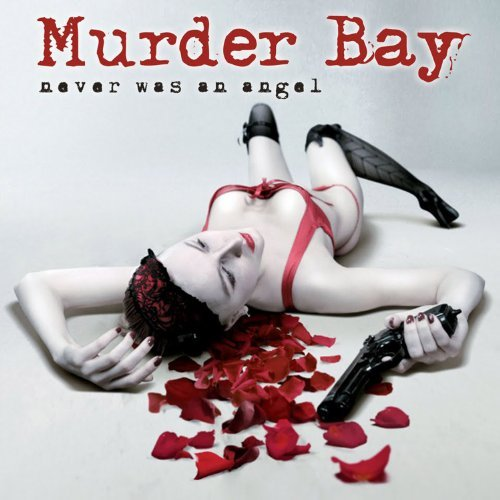 Murder Bay Never Was An Angel