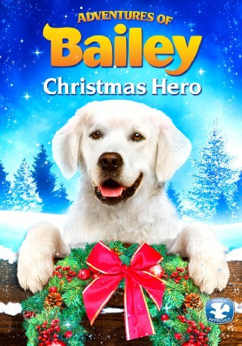 Adventures Of Bailey Christma Adventures Of Bailey Christma Nr