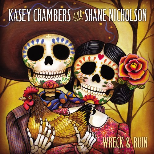 Kasey & Shane Nichols Chambers Wreck & Ruin Deluxe Ed.