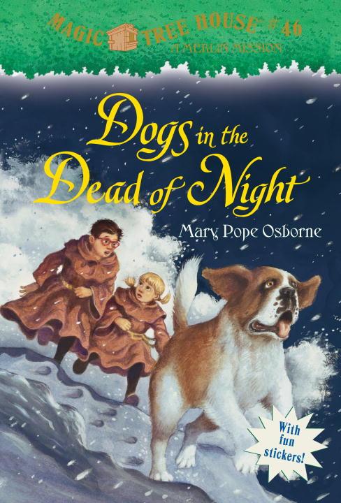 Mary Pope Osborne Dogs In The Dead Of Night Magic Tree House #46