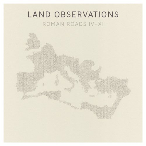 Land Observations Roman Roads Iv Xi