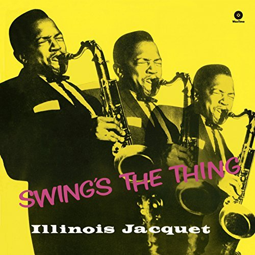 Illinois Jacquet Swing's The Thing Import Esp