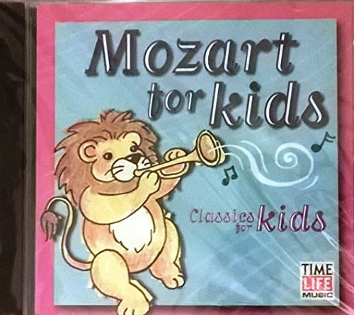 Mozart For Kids Mozart For Kids