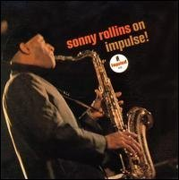 Sonny Rollins Sonny Rollins On Impulse