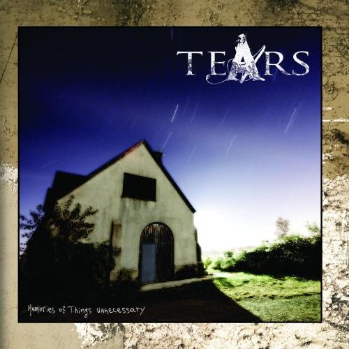 Tears Memories Of Things Unnecessary