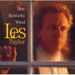 Les Taylor Blue Kentucky Wind