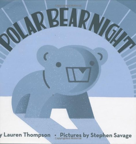 Lauren Thompson Polar Bear Night