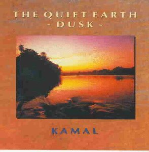 Kamal Quiet Earth Dusk