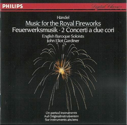 G.F. Handel Music For The Royal Fireworks