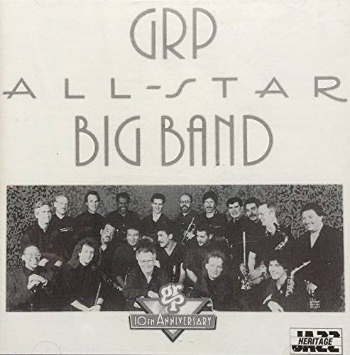 Grp All Star Big Band 10th Anniversary