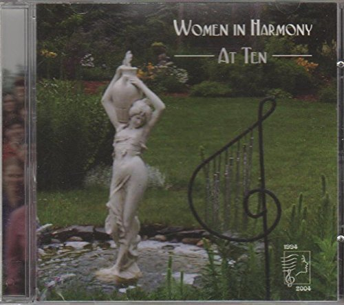 Women In Harmony At Ten
