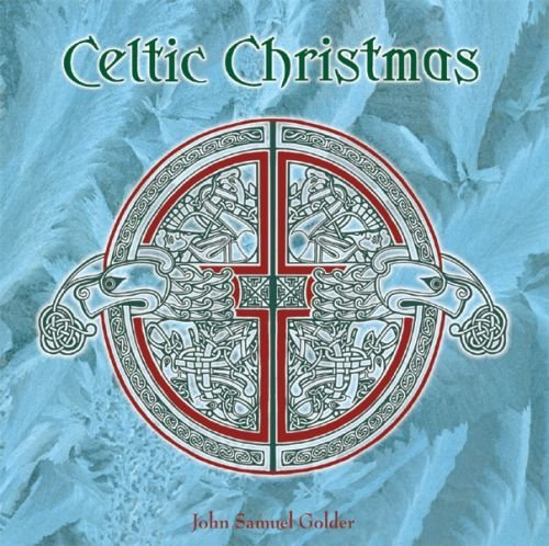 John Samuel Golder Celtic Christmas