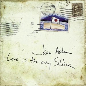 Jann Arden Love Is The Only Soldier Import Can