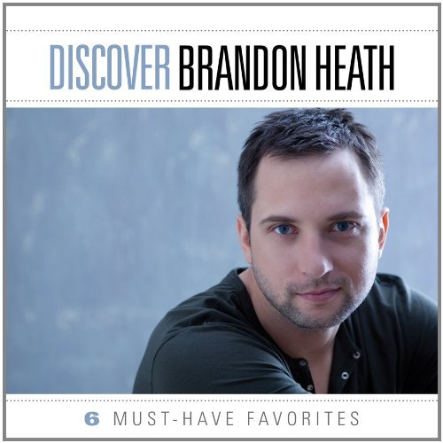 Brandon Heath Discover Brandon Heath